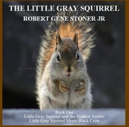 Little Gray Squirrel - Book One cover image