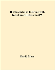 II Chronicles in E-Prime with Interlinear Hebrew in iPA cover image