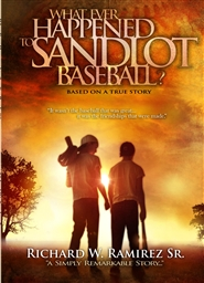 What Ever Happened to Sandlot Baseball? cover image