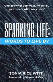 SPARKING LIFE: Words to Live By cover image