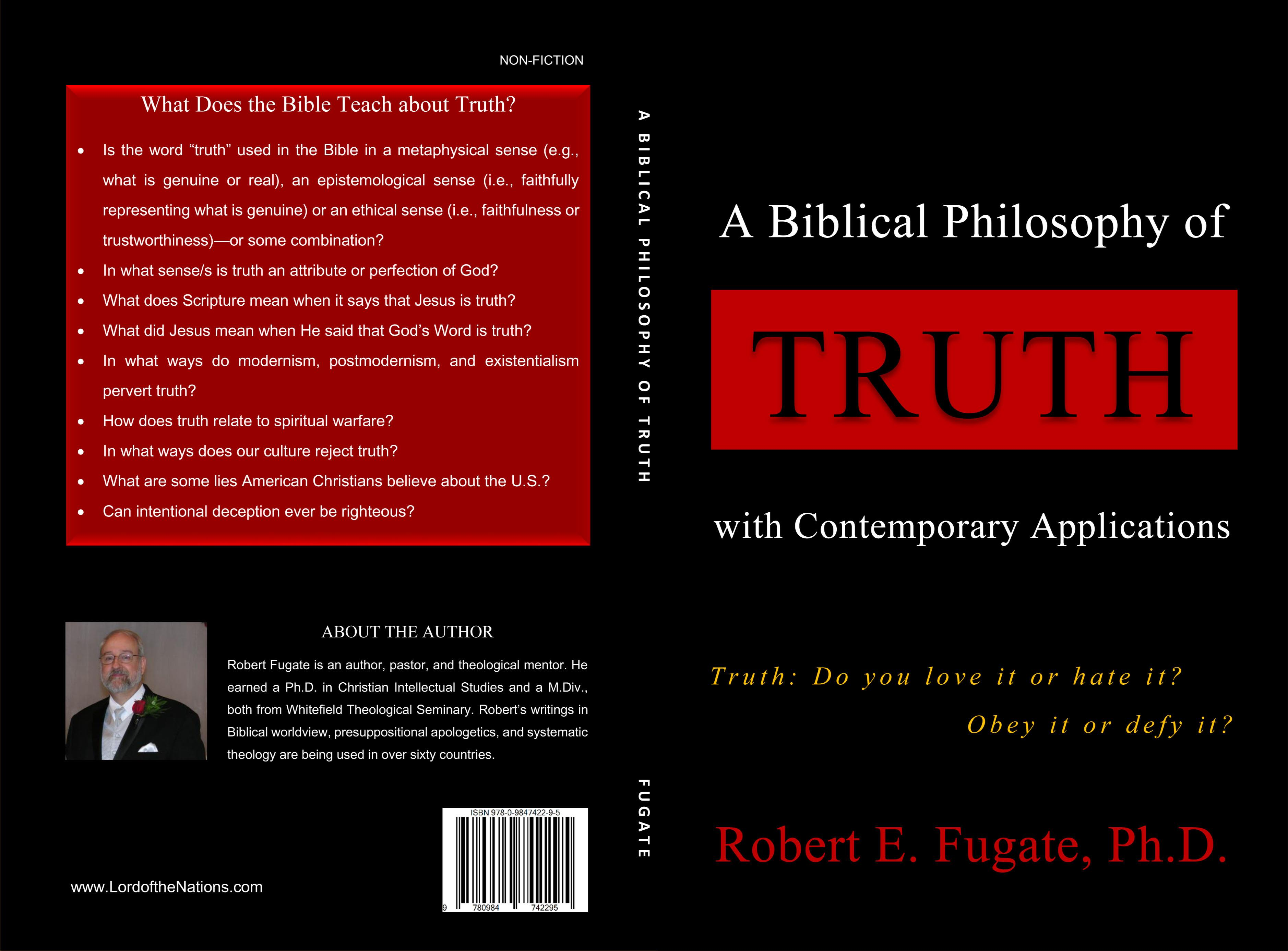 A Biblical Philosophy of Truth with Contemporary Applications cover image