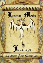 Legends, Myths & Journeys - Poetry and Verse for the Young Adult cover image