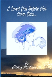 I Loved You Before You Were Born... cover image