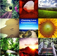 Claiming Love Consciousness cover image