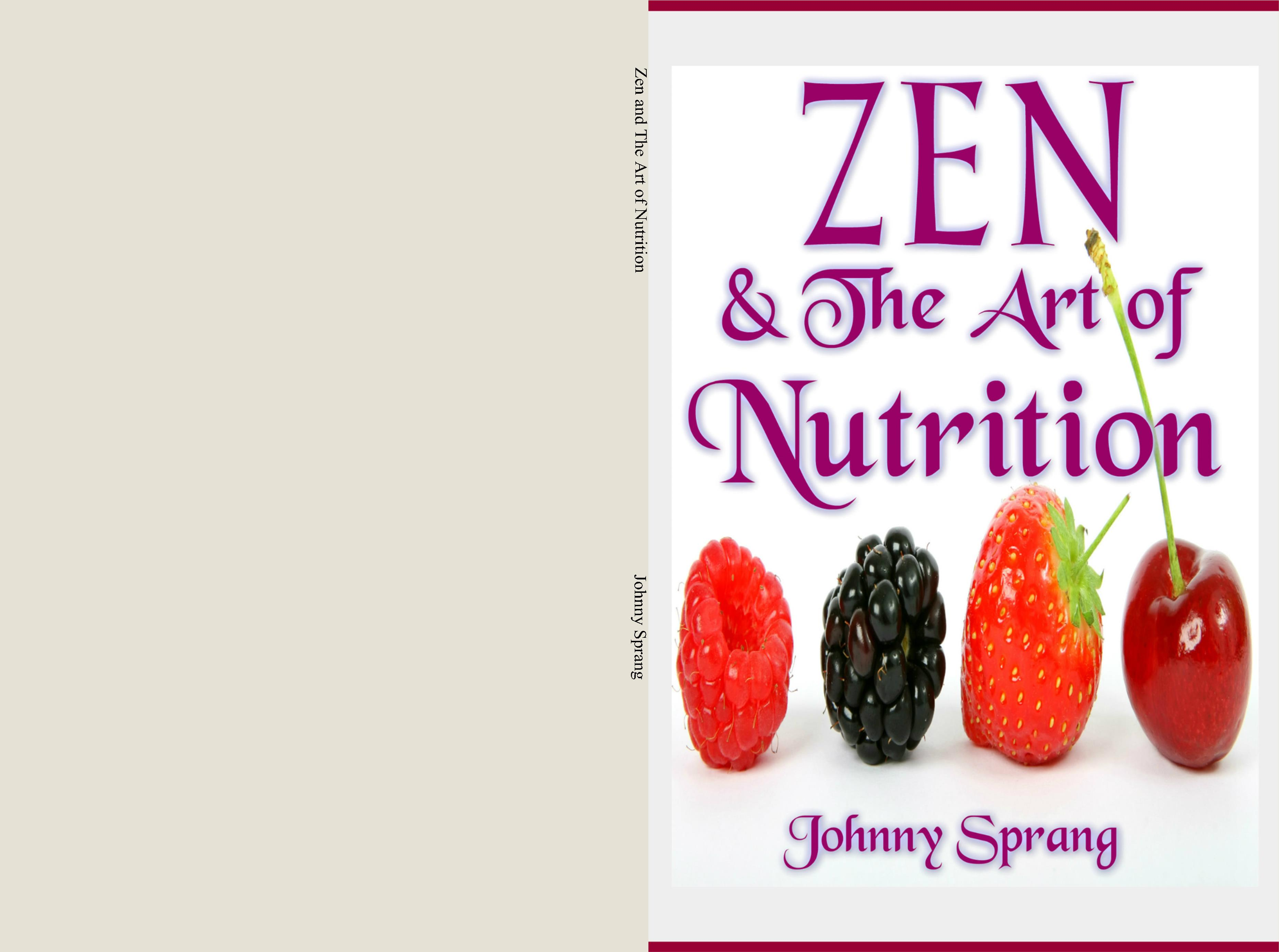 Zen and The Art of Nutrition cover image