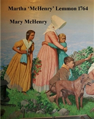 "Martha ""McHenry"" Lemmon 1764 and Mary McHenry 1766 cover image"