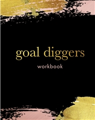 Goal Diggers Workbook: A 3 ... cover image