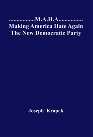"""Making America Hate Again The New Democratic Party""