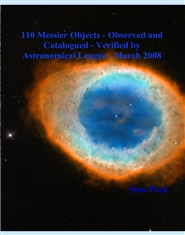 110 Messier Objects - Observed and Catalogued - Verified by Astronomical League - March 2008 cover image
