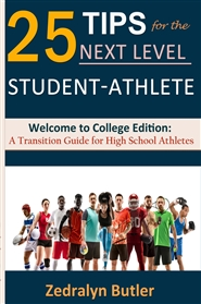 25 Tips for The Next Level Student-Athlete cover image