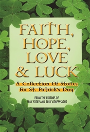 Faith, Hope, Love & Luck cover image
