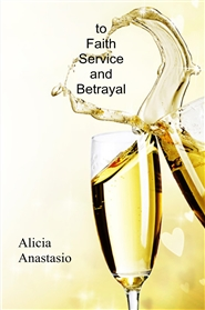 to Faith Service and Betrayal cover image