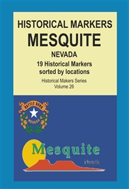 Historical Markers MESQUITE, Nevada cover image