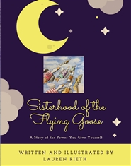 Sisterhood of the Flying Goose cover image