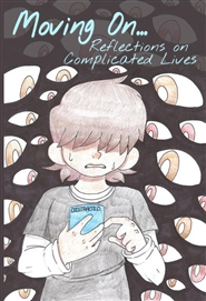 Moving On...Reflections on Complicated Lives cover image