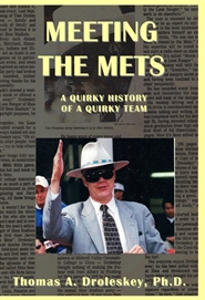 Meeting the Mets: A Quirky History of a Quirky Team cover image