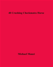 40 Crushing Checkmates Horse cover image