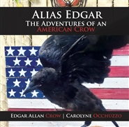 Alias EDGAR The Adventures of an American Crow cover image