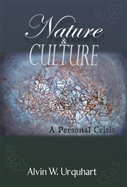 NATURE & CULTURE: A Personal Crisis cover image