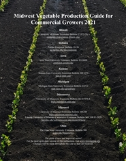 Midwest Vegetable Production Guide for Commercial Growers 2021 cover image