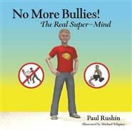 No More Bullies! The Real Super-Mind cover image