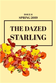 The Dazed Starling, Issue 6, Spring 2019 cover image