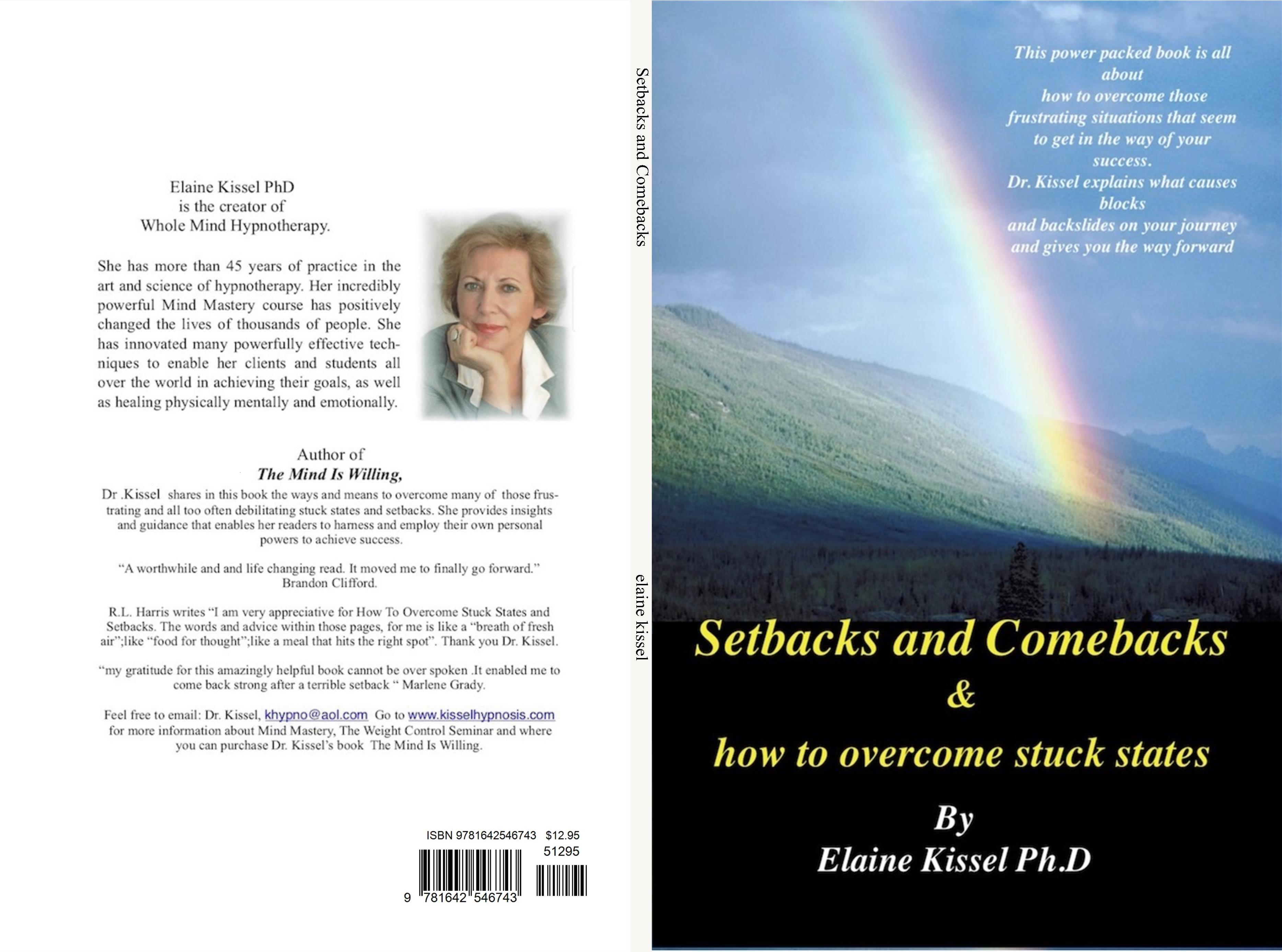 Setbacks and Comebacks & how to overcome stuck states By Elaine Kissel Ph.d cover image