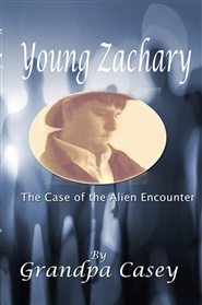 Young Zachary Case of the Alien Encounter cover image
