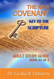 New Covenant: Key to the Scripture - Adult Study Guide Book #3 of 3 cover image