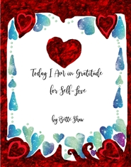 Today I Am in Gratitude for Self Love cover image