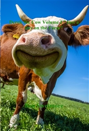 "Derek the Cow Volume I ""Just a day on the Farm"" cover image"
