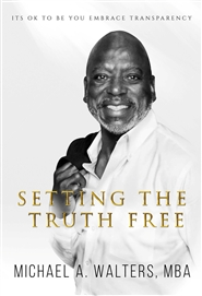Setting The Truth Free: Its ok to be you embrace transparency  cover image