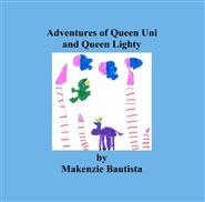 Adventures of Queen Uni and Queen Lighty cover image