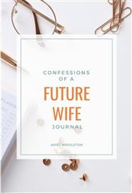 Confessions of a Future Wife Journal cover image
