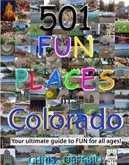 501 Fun Places in Colorado cover image