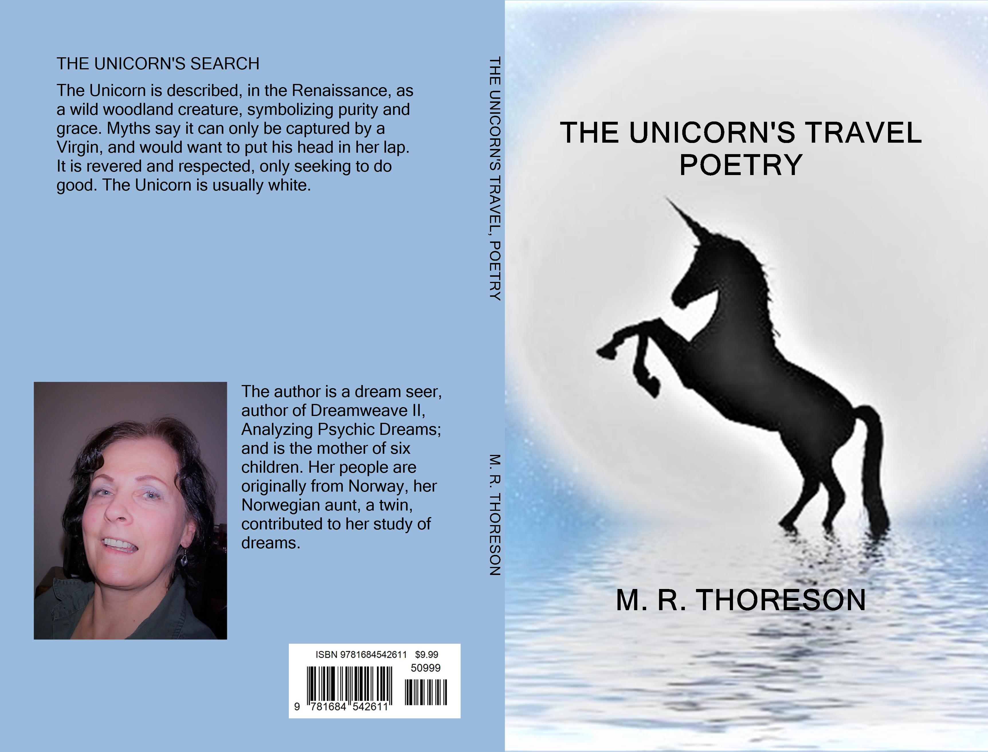 The Unicorn S Travel Poetry By M R Thoreson 11 99 9781684542611 Thebookpatch Com