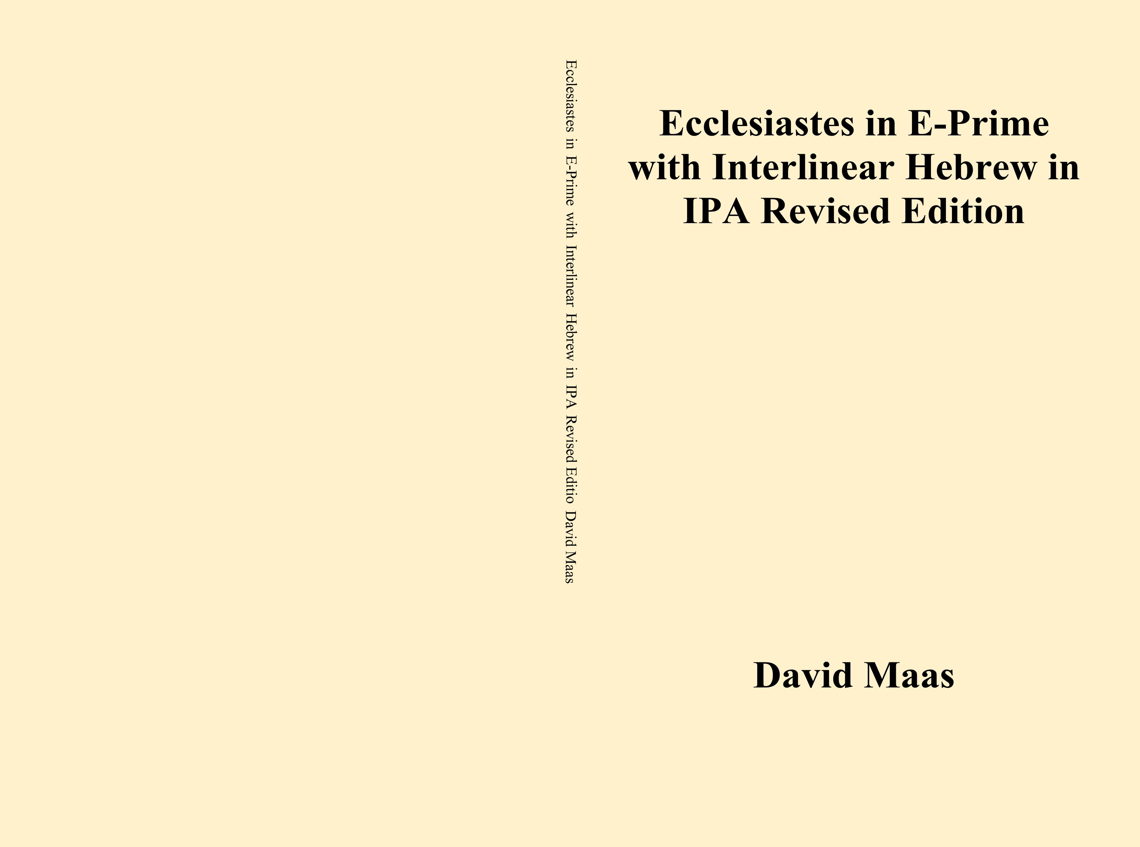 Ecclesiastes in E-Prime with Interlinear Hebrew in IPA Revised Edition cover image