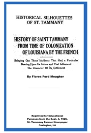 History of St. Tammany: From Time of Colonization By The French cover image
