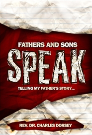 Fathers and Sons Speak: Telling my Father
