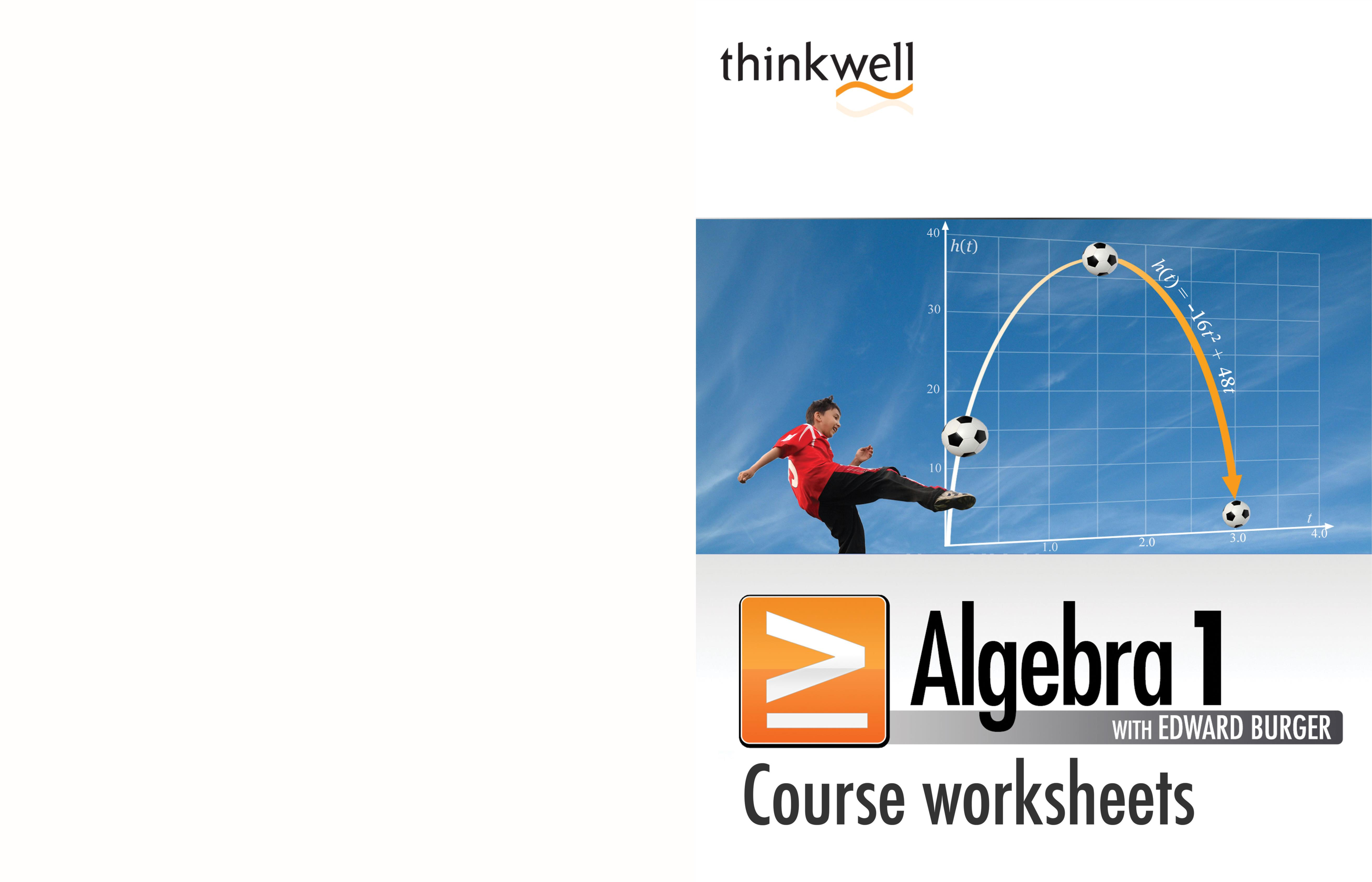 Thinkwell Algebra 1 Worksheets and Answer Keys by Thinkwell Corp ...