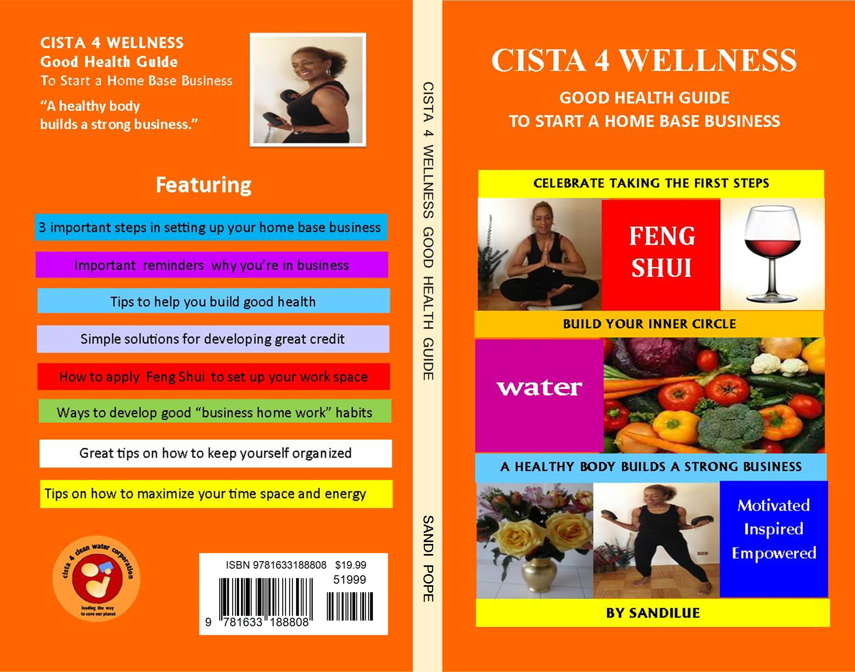 CISTA 4 WELLNESS Good Health Guide to Start a Home Base Business cover image