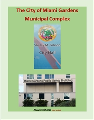 City of Miami Gardens Municipal Complex: Completion Edition - color cover image