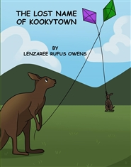 The Lost Name of Kookytown - For Kelvin cover image