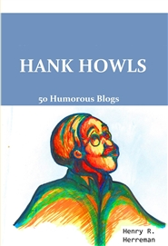 Hank Howls: 50 Humorous Blogs cover image