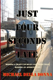 Just Four Seconds Late cover image