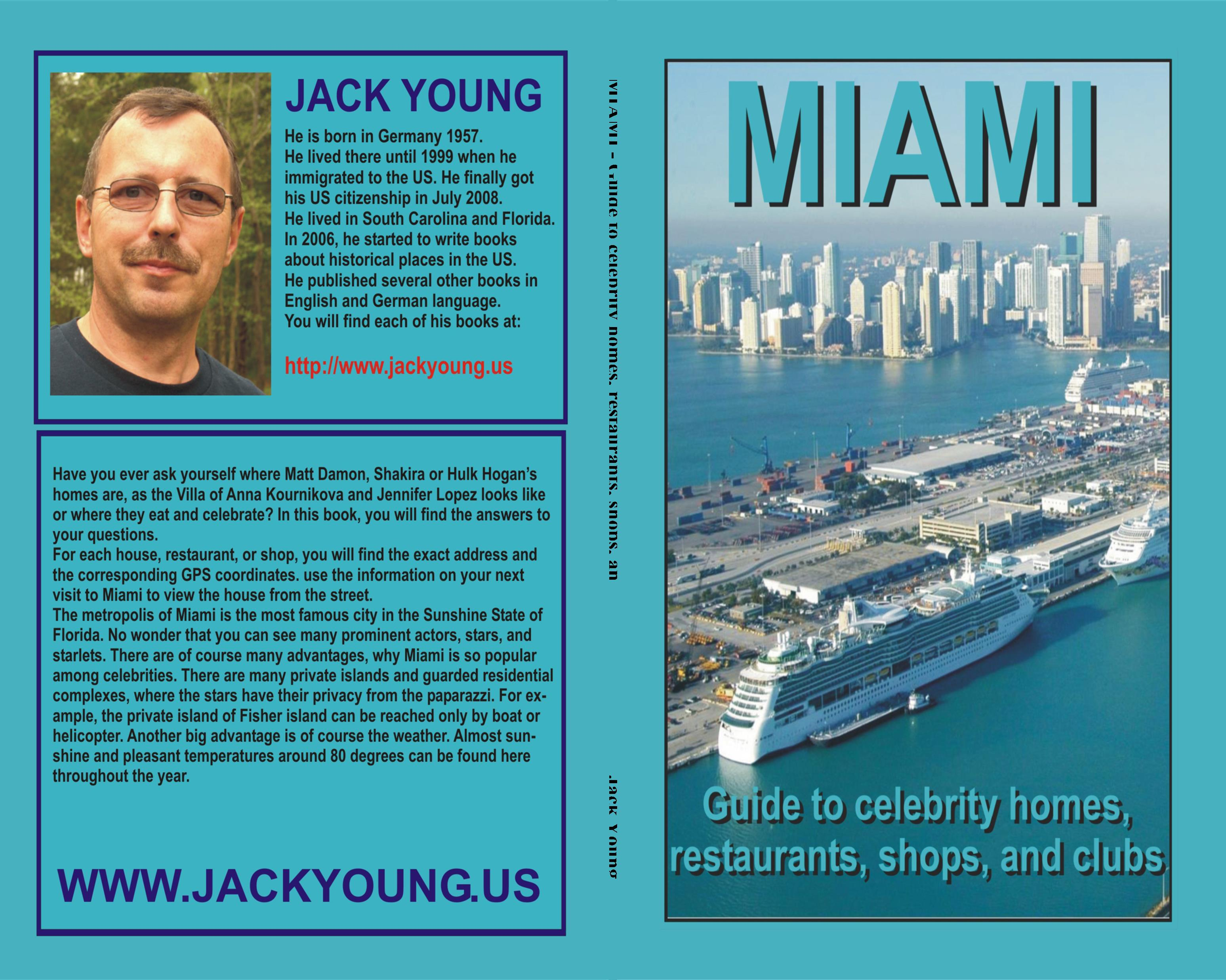 MIAMI - Guide to celebrity homes, restaurants, shops, and clubs cover image