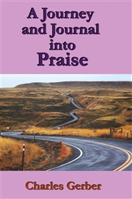 A Journal and Journey into Praise cover image