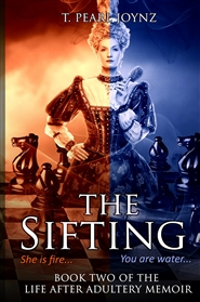 """The Sifting"" Book two of the Life after Adultery memoir cover image"