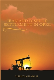IRAN AND DISPUTE SETELMENT IN OPEC cover image