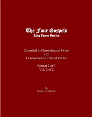 The Four Gospels in Chronological Order: Format 2 of 3, Vol. 2 of 2 cover image